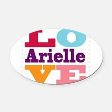 I Love Arielle Oval Car Magnet