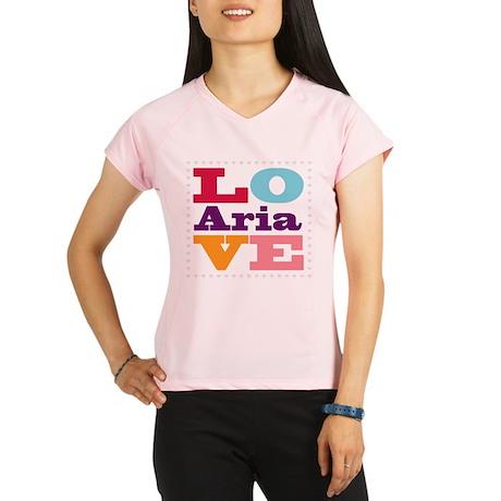 I Love Aria Performance Dry T-Shirt