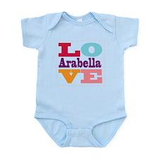 I Love Arabella Infant Bodysuit