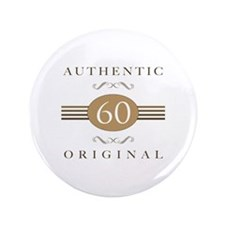 "60th Birthday Authentic 3.5"" Button"