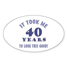 Hilarious 40th Birthday Gag Gifts Decal