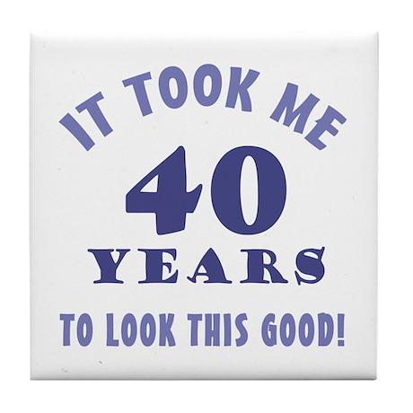 Hilarious 40th Birthday Gag Gifts Tile Coaster