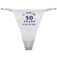 Hilarious 50th Birthday Gag Gifts Classic Thong
