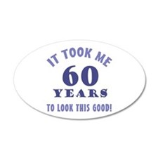 Hilarious 60th Birthday Gag Gifts Wall Decal