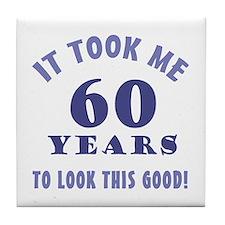 Hilarious 60th Birthday Gag Gifts Tile Coaster