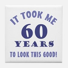 Hilarious 60th Birthday Gag Gifts Tile Coaster
