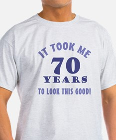 Hilarious 70th Birthday Gag Gifts T-Shirt