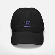 Hilarious 70th Birthday Gag Gifts Baseball Hat