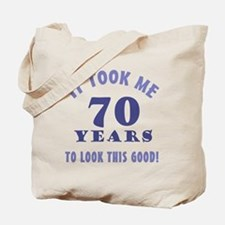 Hilarious 70th Birthday Gag Gifts Tote Bag