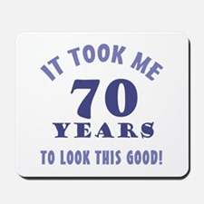 Hilarious 70th Birthday Gag Gifts Mousepad