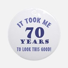 Hilarious 70th Birthday Gag Gifts Ornament (Round)
