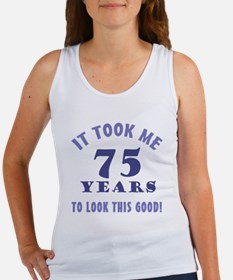 Hilarious 75th Birthday Gag Gifts Women's Tank Top