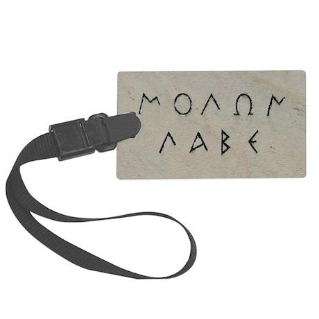"""Molon Labe"" Large Luggage Tag"