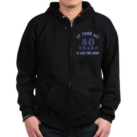 Hilarious 80th Birthday Gag Gifts Zip Hoodie (dark