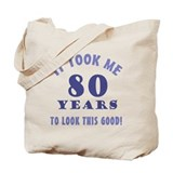 80 birthday Canvas Totes