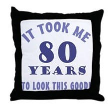 Hilarious 80th Birthday Gag Gifts Throw Pillow