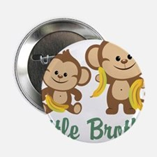 "Little Brother To Be Monkey 2.25"" Button"