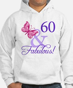 60 And Fabulous Hoodie