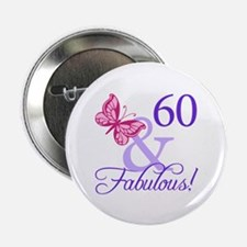 "60 And Fabulous 2.25"" Button (10 pack)"
