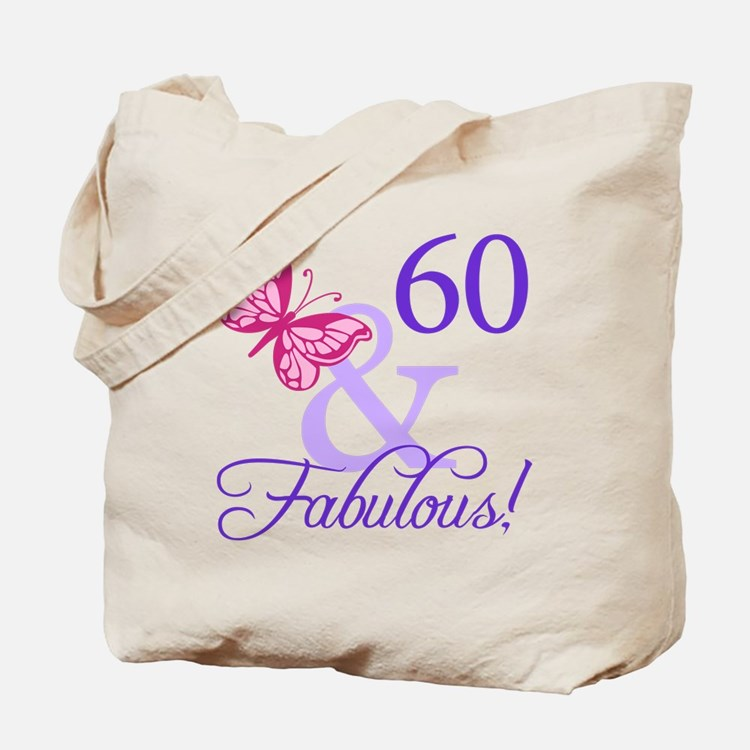 60 And Fabulous Tote Bag