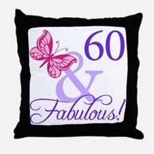 60 And Fabulous Throw Pillow