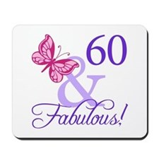 60 And Fabulous Mousepad
