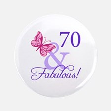 """70 And Fabulous 3.5"""" Button"""