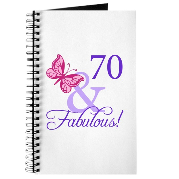 Fab At 70: 70 And Fabulous Journal By Thebirthdayhill