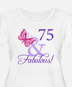 75 And Fabulous T-Shirt