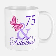 75 And Fabulous Mug