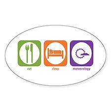 Eat Sleep Meteorology Oval Decal
