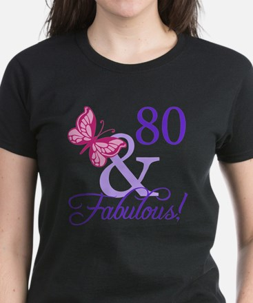 80 And Fabulous Women's Dark T-Shirt