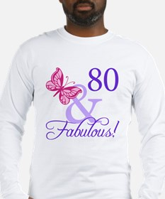 80 And Fabulous Long Sleeve T-Shirt