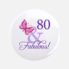 "80 And Fabulous 3.5"" Button"