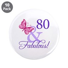 "80 And Fabulous 3.5"" Button (10 pack)"