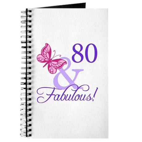 80 And Fabulous Journal