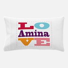 I Love Amina Pillow Case