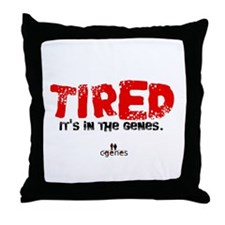 Tired Genes Throw Pillow
