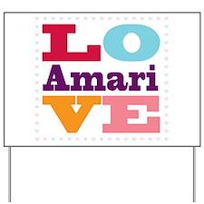 I Love Amari Yard Sign