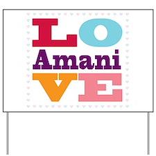 I Love Amani Yard Sign