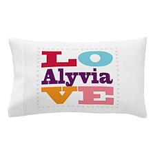 I Love Alyvia Pillow Case