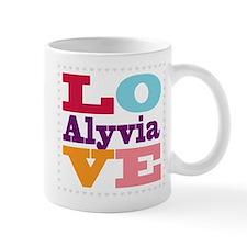 I Love Alyvia Mug