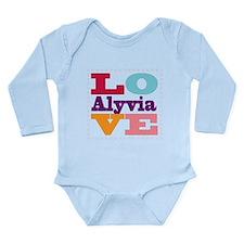 I Love Alyvia Long Sleeve Infant Bodysuit