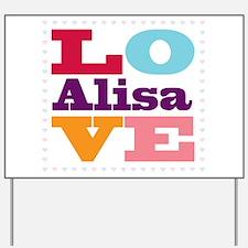 I Love Alisa Yard Sign