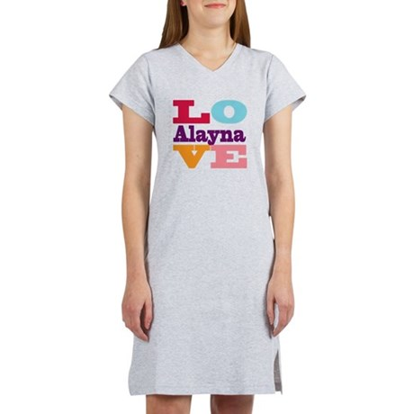 I Love Alayna Women's Nightshirt