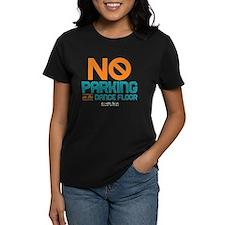 No Parking on the Dance Floor Tee