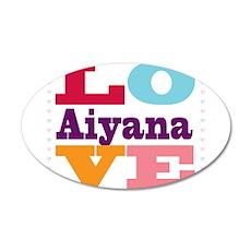 I Love Aiyana Wall Decal