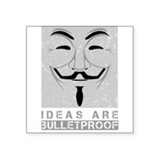 "Ideas are bulletproof Square Sticker 3"" x 3"""