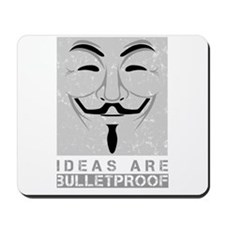 Ideas are bulletproof Mousepad