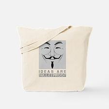 Ideas are bulletproof Tote Bag